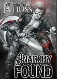 Anarchy Found by JA Huss