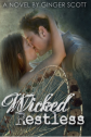 Wicked Restless by Ginger Scott