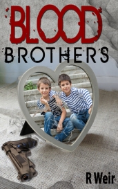 Blood Brothers by R. Weir