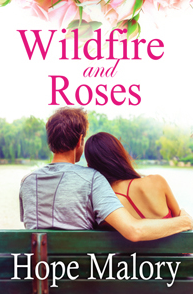 Excerpt: Wildfire and Roses by Hope Malory